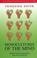 Monocultures of the Mind: Perspectives on Biodiversity