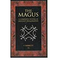 Magus: A Complete System of Occult Philosophy