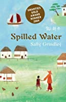 Spilled Water (Bloomsbury Educational Editions)