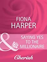 Saying Yes to the Millionaire