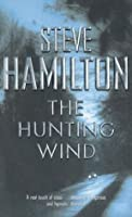 The Hunting Wind (Alex McKnight)