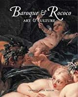 Baroque And Rococo: Art And Culture