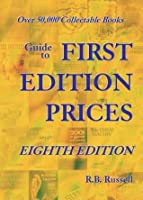 Guide to First Edition Prices