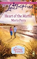 Heart Of The Matter (The Bodine Family - Book 2)