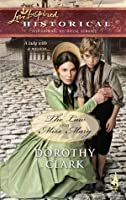 The Law and Miss Mary (Mills & Boon Historical)