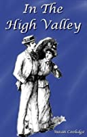 In The High Valley (Illustrated) (Katy Did Book 5)