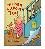 No Bed without Ted by Smee, Nicola  ON Feb-05-2007, Board book