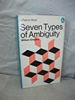 Seven Types of Ambiguity (Pelican Books)
