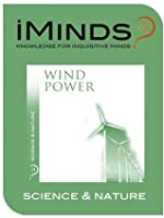 Wind Power: Science & Nature
