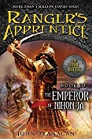 The Emperor of Nihon-Ja (Ranger's Apprentice #10)