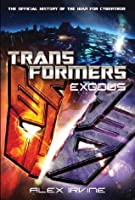 Transformers: Exodus   The Official History Of The War For Cybertron