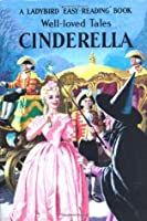 Cinderella (Well-Loved Tales: Ladybird Easy Reading)