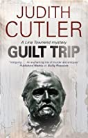 Guilt Trip (A Lina Townend Mystery)