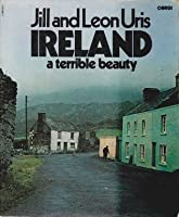 Ireland: A Terrible Beauty The story of Ireland Today