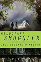 Reluctant Smuggler (To Catch a Thief)