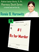 Rx for Murder (Pharmacy Sleuth Trilogy)