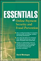 Essentials of Online payment Security and Fraud Prevention (Essentials Series)