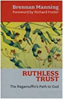 A Ruthless Trust