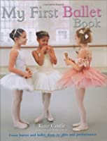 My First Ballet Book (My First)