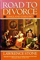 Road to Divorce: England 1530-1987