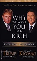 We Want You to Be Rich: Two Men - One Message