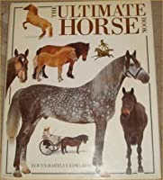 The Ultimate Horse Book