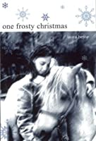 One Frosty Christmas (Holiday)