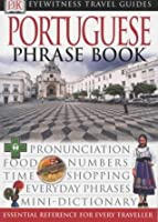 Portuguese Phrase Book (Eyewitness Travel Guides)