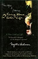 The Ups & Downs of Living Alone in Later Life : A Spiritual Revelation