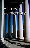 History and Memory (Historical Approaches)