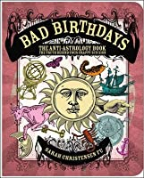 Bad Birthdays: The Truth Behind Your Crappy Sun Sign