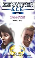 Wildfire Book 2 (Star Trek: Starfleet Corps of Engineers)