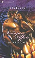 The Vampire Affair (Mills & Boon Nocturne)