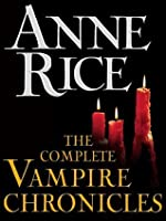 The Complete Vampire Chronicles 12-Book Bundle (The Vampire Chronicles)