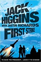 First Strike. Jack Higgins with Justin Richards