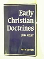 Early Christian Doctrines (New Testament Commentaries)