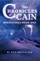 Beginings (The Chronicles of Cain)