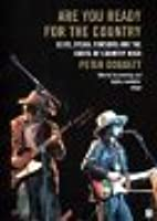 Are You Ready For The Country: Elvis Dylan Parsons And The Roots Of Country Rock