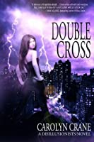 Double Cross (Disillusionists, #2)
