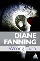 Wrong Turn (A Lucinda Pierce Mystery)