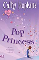 Pop Princess (Truth, Dare, Kiss, Promise #2)