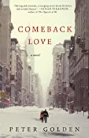 Comeback Love: A Novel