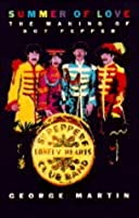 Summer Of Love: The Making Of Sgt. Pepper
