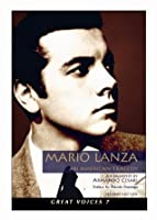 Mario Lanza An American Tragedy (Great Voices)