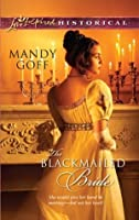 The Blackmailed Bride (Mills & Boon Historical)