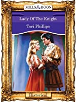 Lady Of The Knight (Mills & Boon Vintage 90s Historical)