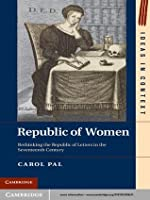 Republic of Women (Ideas in Context)