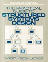 The Practical Guide to Structured Systems Design (Yourdon Press Computing)