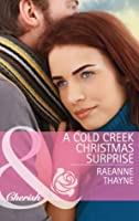 Cowboys of Cold Creek: A Cold Creek Baby 8 by RaeAnne Thayne (2010, Paperback)