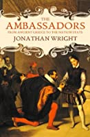 The Ambassadors: From Ancient Greece to the Nation State
